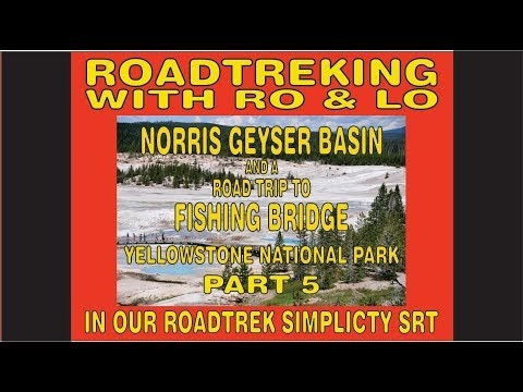 Norris Geyser Basin to Fishing Bridge yellowstone july 2018