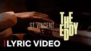 The Eddy feat. St. Vincent (Lyric Video) | Netflix