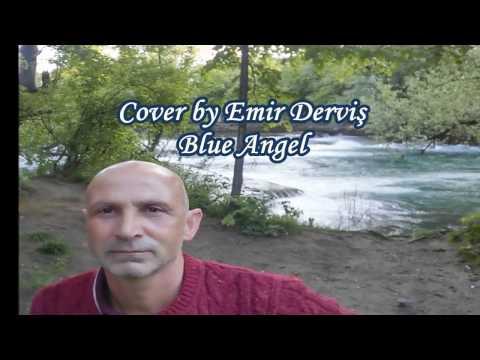 BLUE ANGEL  – COVER BY EMiR DERViŞ –