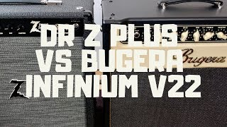 Dr. Z Z-Plus Vs Bugera V22 Infinium (Cheap amp vs expensive amp)
