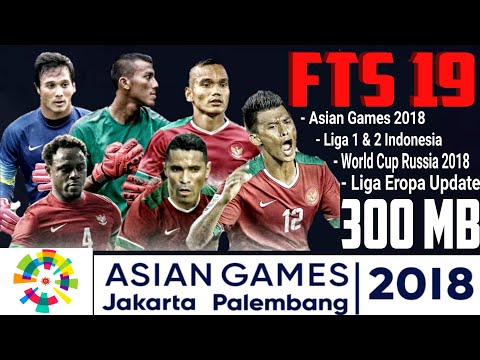 Download FTS 19 Mod Asian Games 2018 Lengkap Gojek Liga 1 & 2 Indonesia World Cup Russia 2018