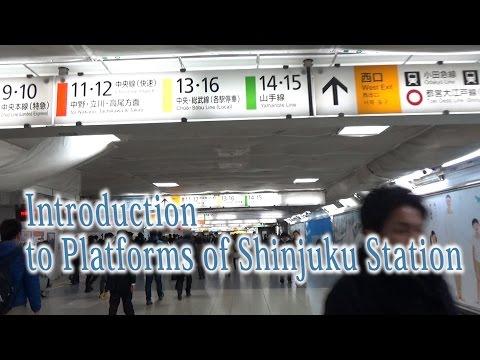 TOKYO.【新宿駅】.Introduction  to Platforms of Shinjuku Station