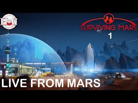 LIVE FROM MARS - Surviving Mars - 1