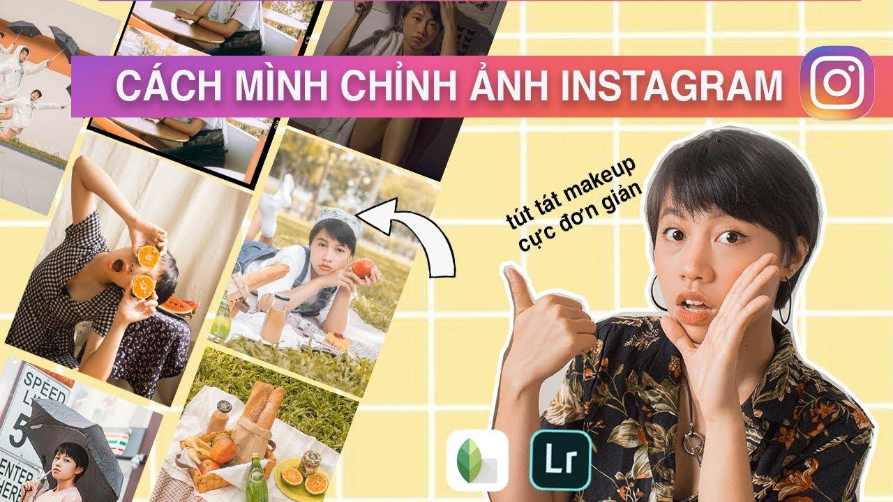 CÔNG THỨC MÀU ẢNH INSTAGRAM , MẸO TÚT TÁT MAKEUP NGAY TRÊN APP I How I edit my Instagram photos I