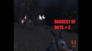 DARKEST OF DAYS  # 3 ВИДЕО ПРОХОЖДЕНИЕ ОТ АЛЕКСАНДРА ИГРОФФ