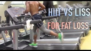 HIIT VS LISS FOR FAT LOSS