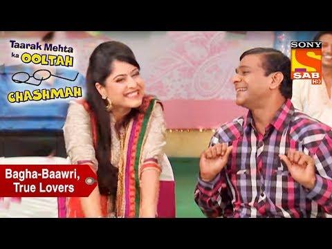 Bagha And Baawri, True Lovers | Taarak Mehta Ka Ooltah Chashmah