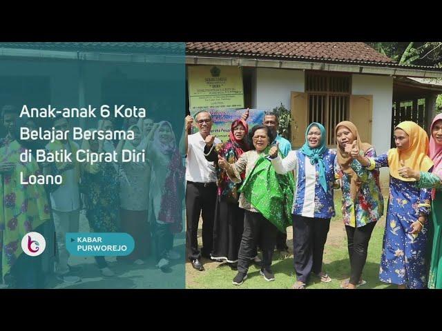 Anak anak 6 Kota Belajar Bersama di Batik Ciprat Diri Loano