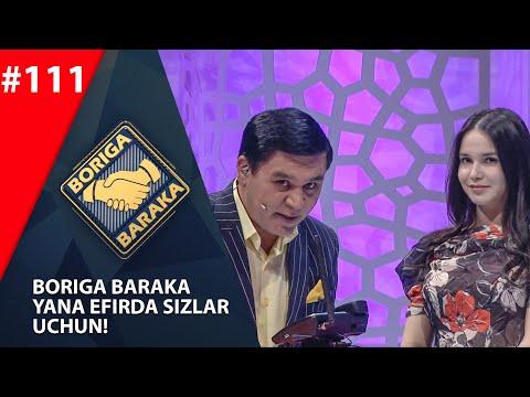 Boriga Baraka 111-son Yangi Mavsum (04.07.2020)