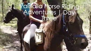 Valhalla Horse Riding Adventures | Day Three