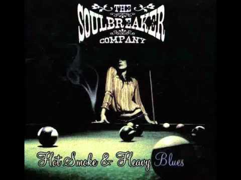 The Soulbreaker Company - Hot Smoke & Heavy Blues