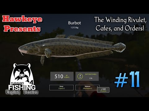 Russian Fishing 4   ENGLISH   #11 - The Winding Rivulet, Cafés and Orders!