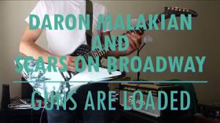 daron-malakian-and-scars-on-broadway---guns-are-loaded-guitar-cover-w-tabs-in-description