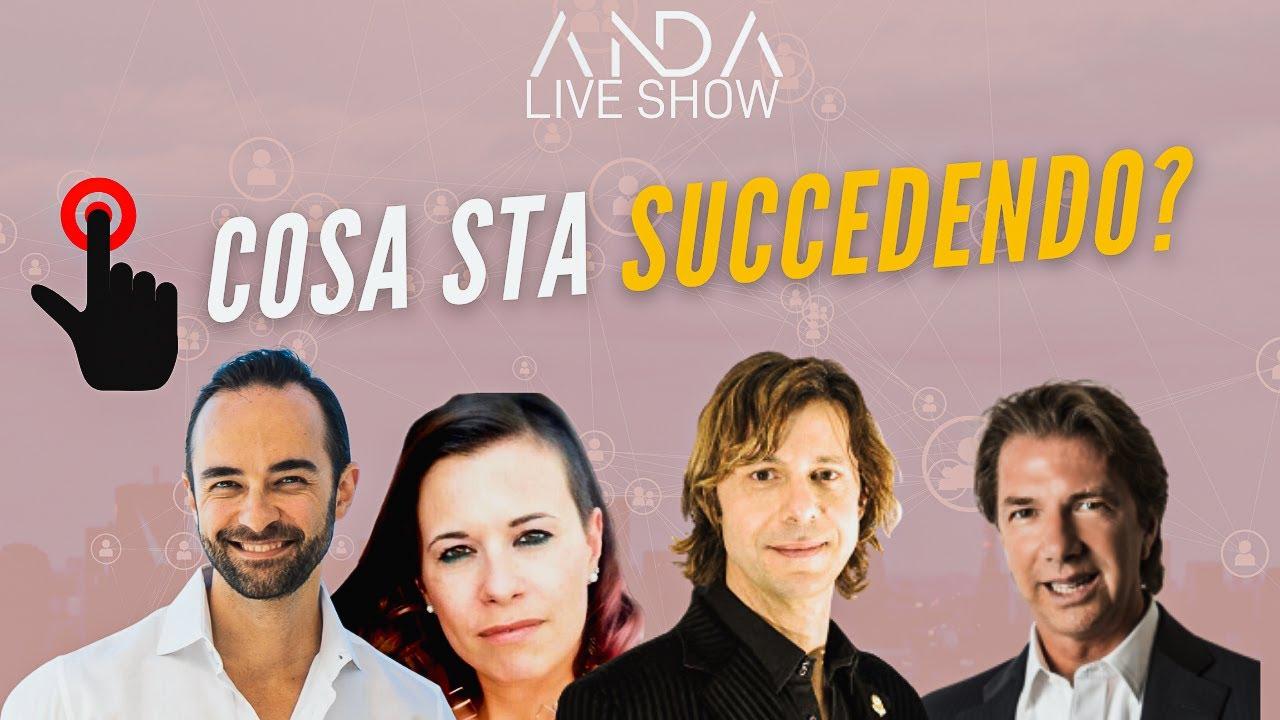 ANDA Live Show: Cosa sta succedendo? con Marco Chiancianesi e Erika Cesana