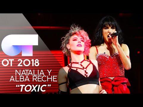 """TOXIC"" - NATALIA y ALBA RECHE | Gala 4 | OT 2018"