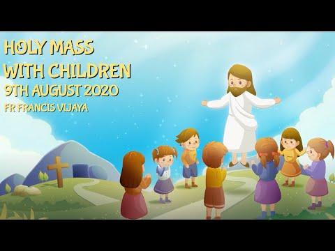 Catholic Sunday Mass Online (with Children) - Sunday, 19th Week Of Ordinary Time 2020