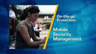 Learn how Mobile Security Management was Designed to Protect the Way You Work Today