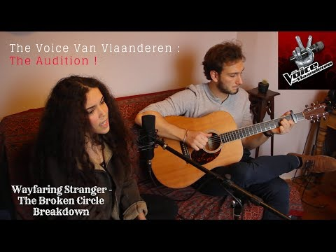 Wayfaring Stranger 👢[The Broken Circle Breakdown] 👢- Sonya | The Voice Entry✌️