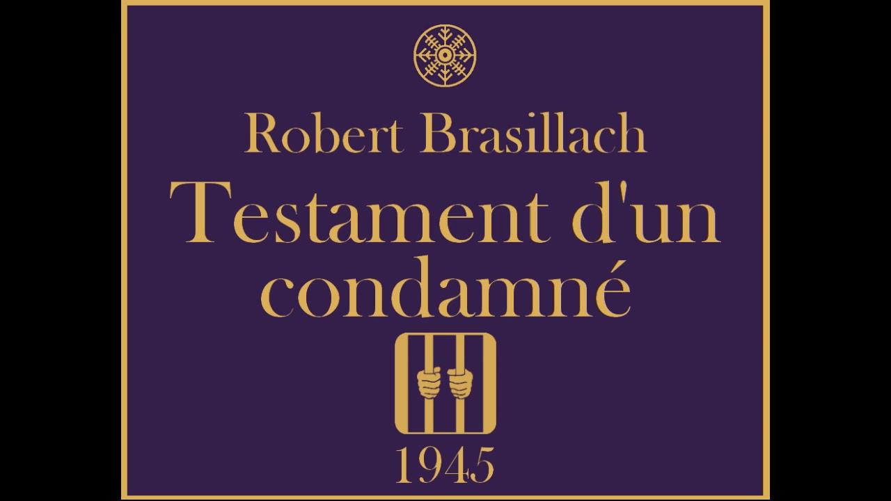 Robert Brasillach Testament Dun Condamné Poèmes De Fresnes 1945