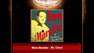 Noro Morales – Mr  Ghost (Goes to Town)
