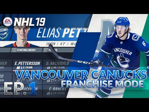 NHL 19 Franchise Mode Vancouver Canucks | EP 1 | Move Aside Jim Benning