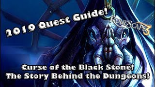RS3 2019 Quest Guide - Curse of the Black Stone - The Story Behind the Elite Dungeons!