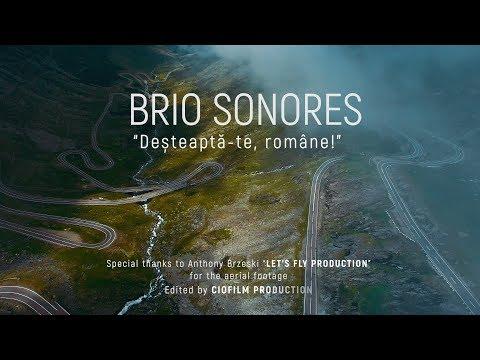 Brio Sonores - Desteapta-te, Romane! (Imnul Romaniei)