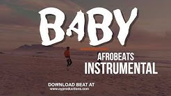"""Baby"" Afrobeat x Afro pop Type beat Instrumental 