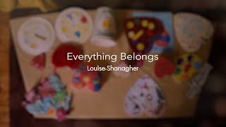 Everything Belongs (Book Reading) - Creative Mindfulness for Children  | Louise Shanagher
