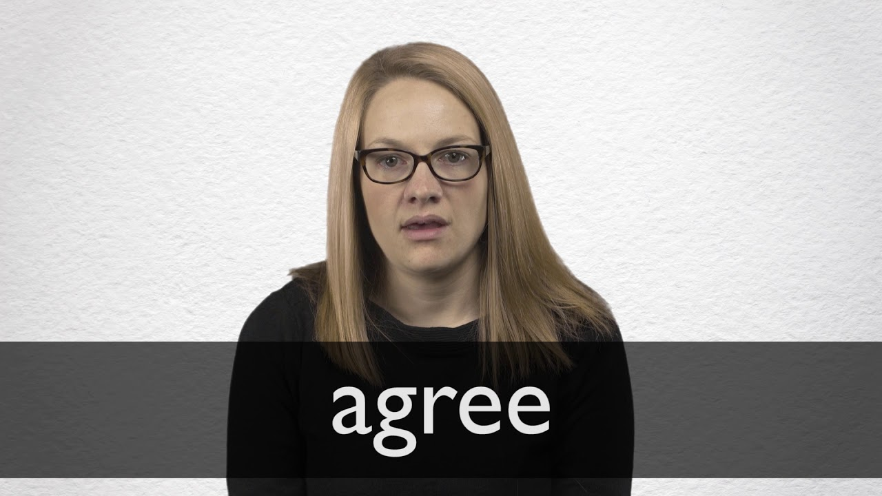 How to pronounce AGREE in British English
