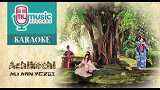 ACHIKOCHI - Ku Kan Pergi (Official Karaoke Video)