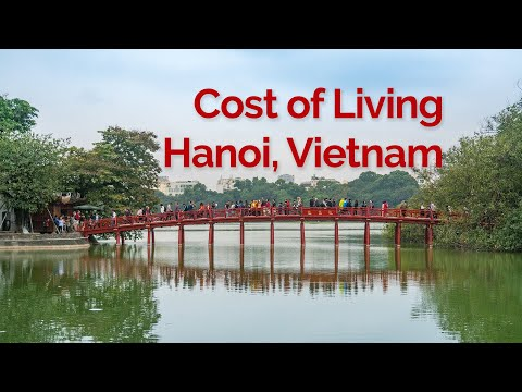Hanoi - Cost of Living - Living in Vietnam - 2019