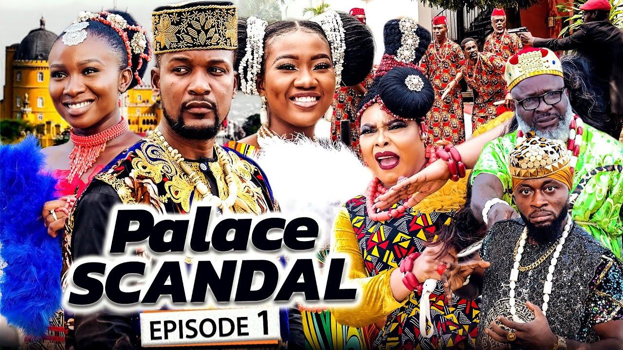 Download PALACE SCANDAL EPISODE 1 (New Movie) Wole Ojo/Chinenye/Sonia 2021 Latest Nigerian Nollywood Movie