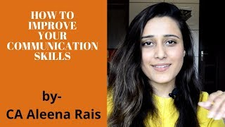 [HINDI]How To Improve Communication Skills - CA Aleena Rais