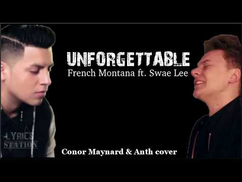 Lyrics: French Montana - Unforgettable ft. Swae Lee (Conor Maynard & Anth Cover)
