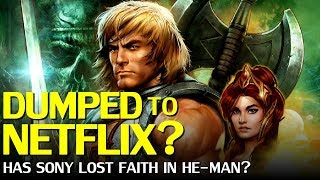 He-Man reboot dumped to Netflix, skipping theaters?