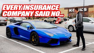 Insurance Won't Let Me Take Delivery of My New Lamborghini Aventador...