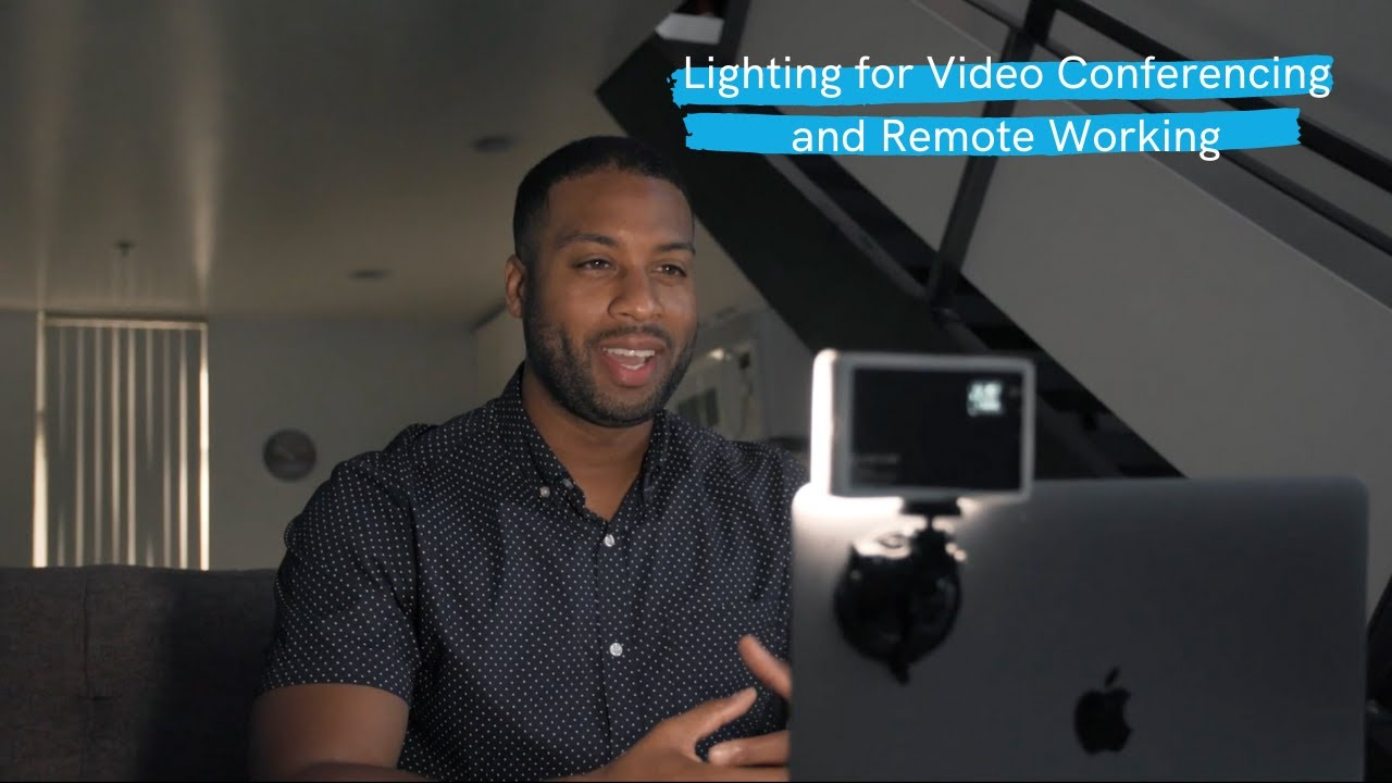 lighting for video conferencing and remote workers