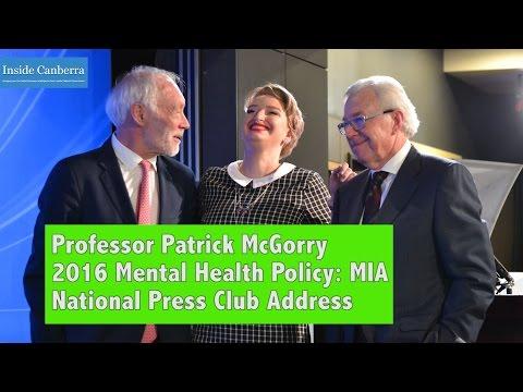 Inside Canberra - National Press Club Address Professor McGorry - Mental Health