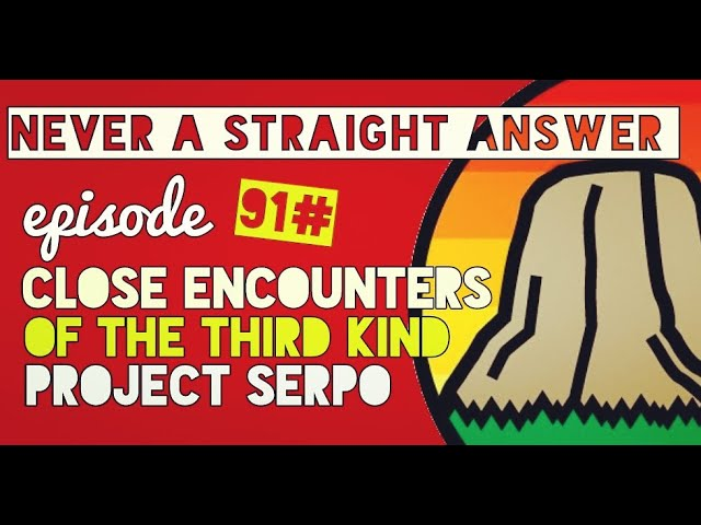 91# Close encounters of the third kind | project Serpo