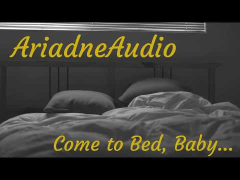 ASMR Girlfriend Roleplay: Come to Bed, Baby... [Begging] [Cute] [Cuddles]