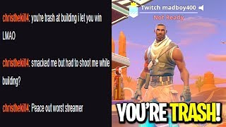 I put Twitch in my Fortnite name so people would come talk smack in my stream... (IT WORKED)