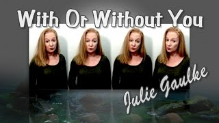 With Or Without You SSAA arr. Julie Gaulke