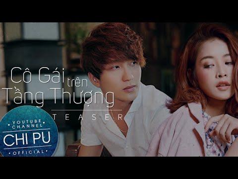 Chi Pu Film | Cô Gái Trên Tầng Thượng (Under One Sky)  | Teaser Trailer