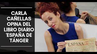 Diario 'España' de Tánger opinión del libro de Carla Cañellas