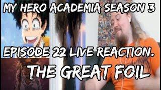 My Hero Academia Season 3 Episode 22 Live Reaction. The Great Foil