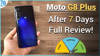 Moto G8 Plus : After 1 Week FULL REVIEW !