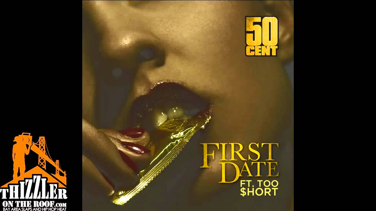 Download 50 Cent ft. Too Short - First Date (Radio Rip) [Thizzler.com]