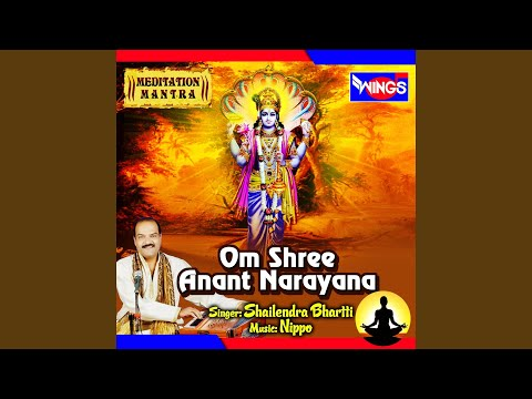 Om Shree Anant Narayana (Meditation Mantra)