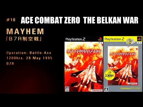 [M10] MAYHEM B7R制空戰 - ACE COMBAT ZERO THE BELKAN WAR